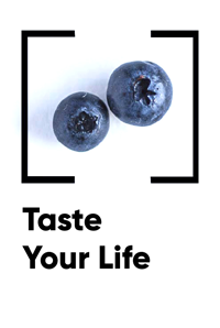Taste Your Life